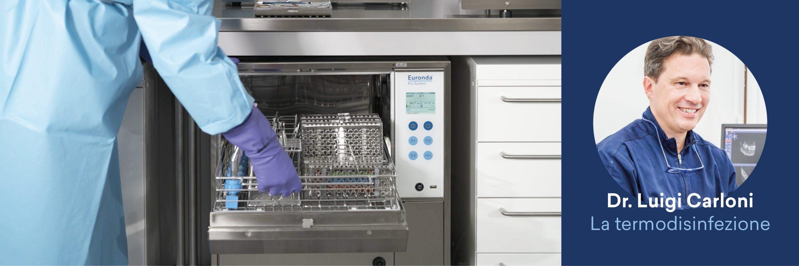 Guida al processo di sterilizzazione - Pulizia: la termodisinfezione