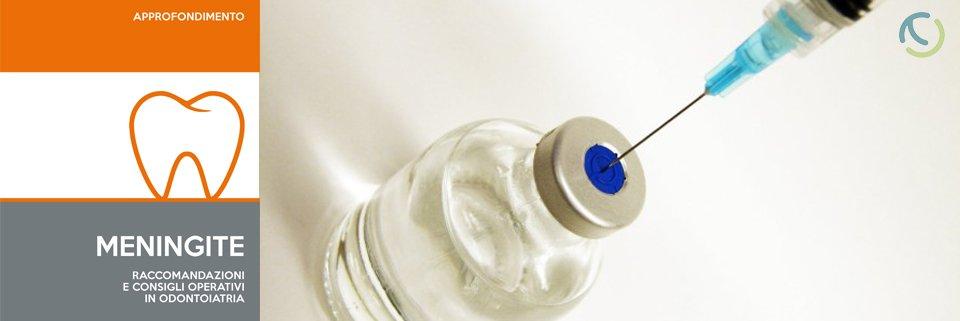 MENINGITE. Raccomandazioni e consigli in Odontoiatria