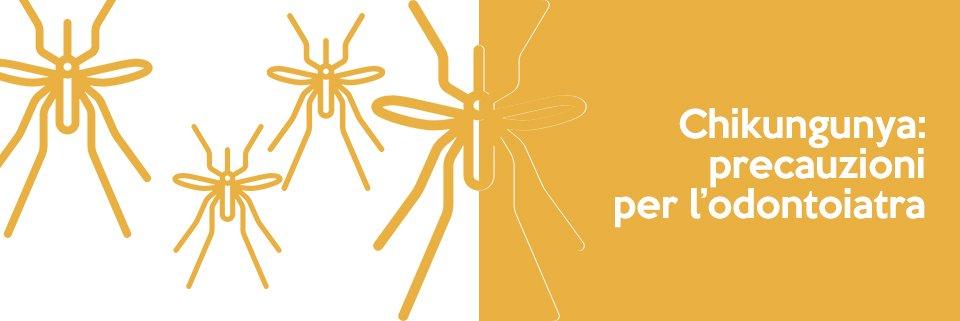 Chikungunya: precauzioni per l'odontoiatra